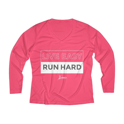 Live Easy Run Hard Women's Long Sleeve Tech Shirt Long-sleeve Printify Sport Tek Hot Coral XS