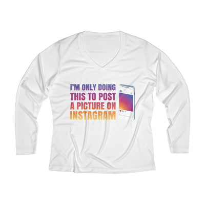 Doing This to Post a Picture on Instagram Women's Long Sleeve Tech Shirt Long-sleeve Printify White L