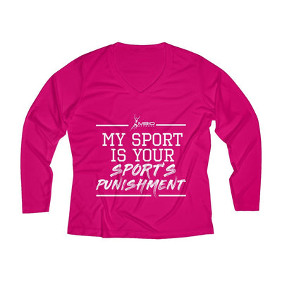 My Sport Is Your Sport's Punishment Women's Long Sleeve Tech Shirt Long-sleeve Printify Sport Tek Pink Raspberry XS