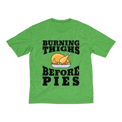 Burning Thighs Before Pies Men's Short Sleeve Tech Shirt T-Shirt Printify Sport-Tek Turf Green Heather XS