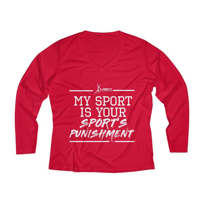My Sport Is Your Sport's Punishment Women's Long Sleeve Tech Shirt Long-sleeve Printify Sport Tek True Red XS