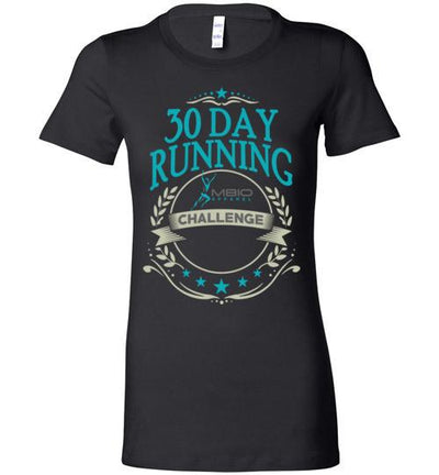 Ladies 30 Day Running Challenge T-Shirt T-Shirt Mbio Apparel Bella Black S