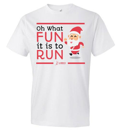 Oh What Fun it is to Run T-Shirt T-Shirt Mbio Apparel White S