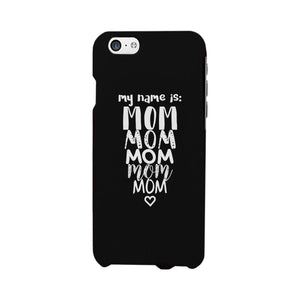 My Name Is Mom White iPhone 4 Case For Mothers Day Rubberized Grip
