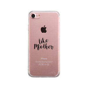 Like Mother Gmcr Phone Case