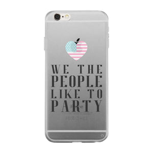 We The People Like To Party Gmcr Phone Case