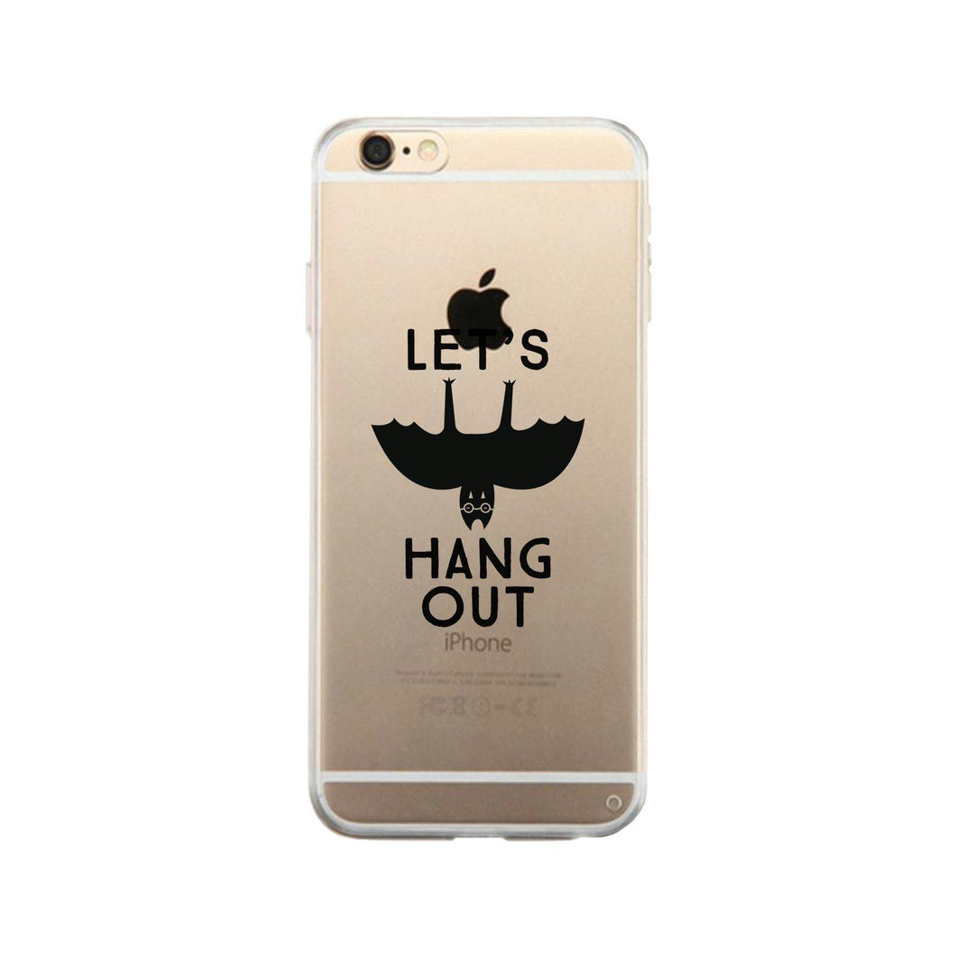 Let's Hang Out Bat Clear Phone Case