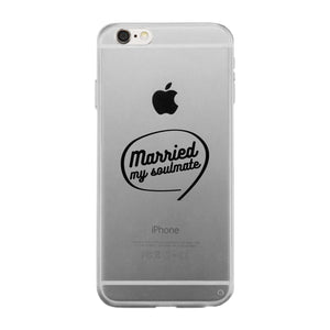 Married My Soulmate Clear Phone Case