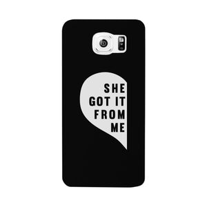 She Got It From Me Black Phone Case