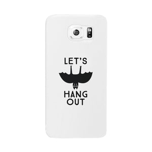 Let's Hang Out Bat White Phone Case