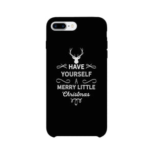 Have Yourself A Merry Little Christmas Black Phone Case