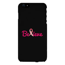 Believe Breast Cancer Phone Case October Breast Cancer Awareness