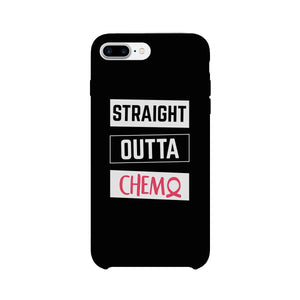 Straight Outta Chemo Breast Cancer Black Phone Case