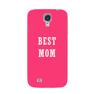 Best Mom Phone Case Samsung Galaxy S4 case