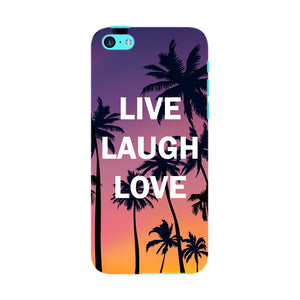 Live Laugh Love Phone Case iPhone 5C case