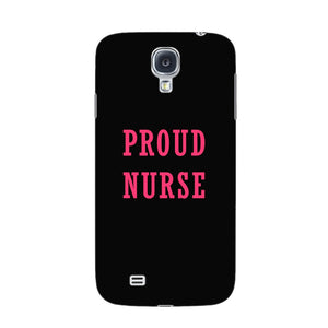 Proud Nurse Phone Case Samsung Galaxy S4 case
