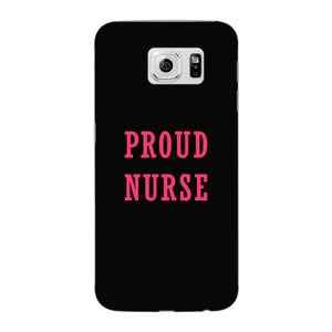 Proud Nurse Phone Case Samsung Galaxy S6 Edge case