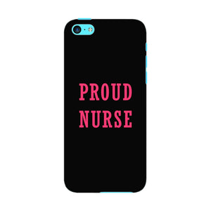 Proud Nurse Phone Case iPhone 5C case