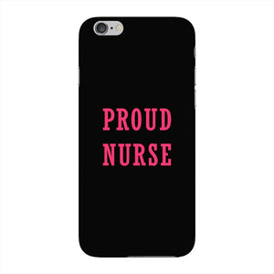 Proud Nurse Phone Case iPhone 6 case