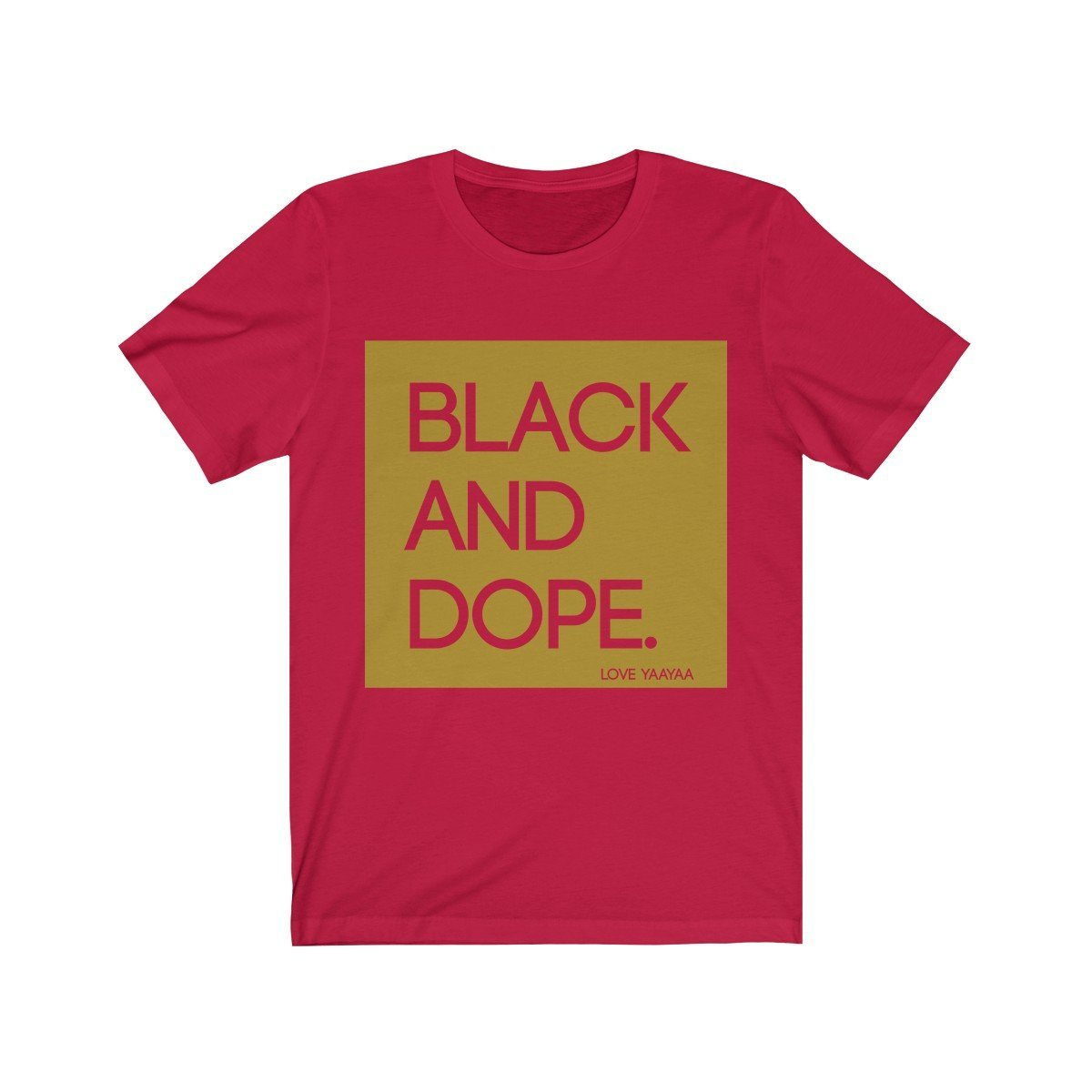 Black and Dope Unisex Jersey Short Sleeve Tee - loveyaayaa