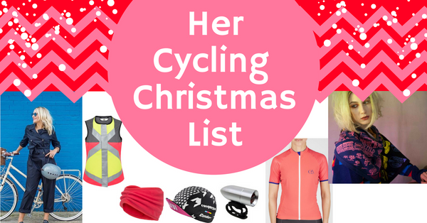 Her Cycling Christmas Wishlist