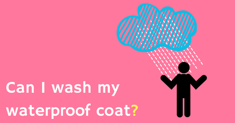 can I wash my waterproof coat
