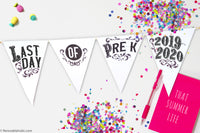 last day of school printable pennant flag for photos