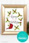 Home for the Holidays | Christmas Printable