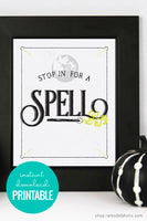 """Stop In For a Spell"" Halloween Printable"