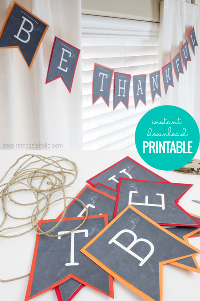Be Thankful Banner | Thanksgiving Printable Garland