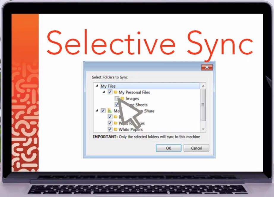 Selective Sync - Safely work with files on your laptop or device