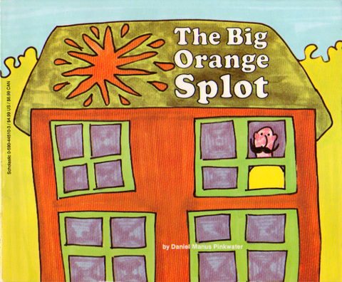 Big Orange Splot Pinkwater