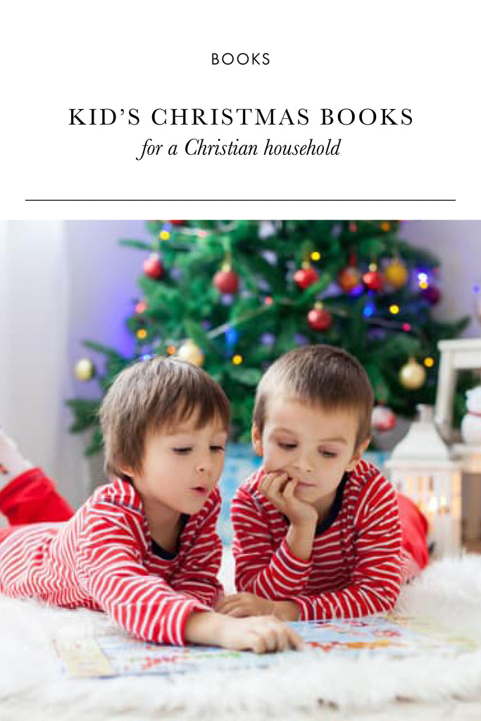 10 Kid's Christmas Books for a Christian Household