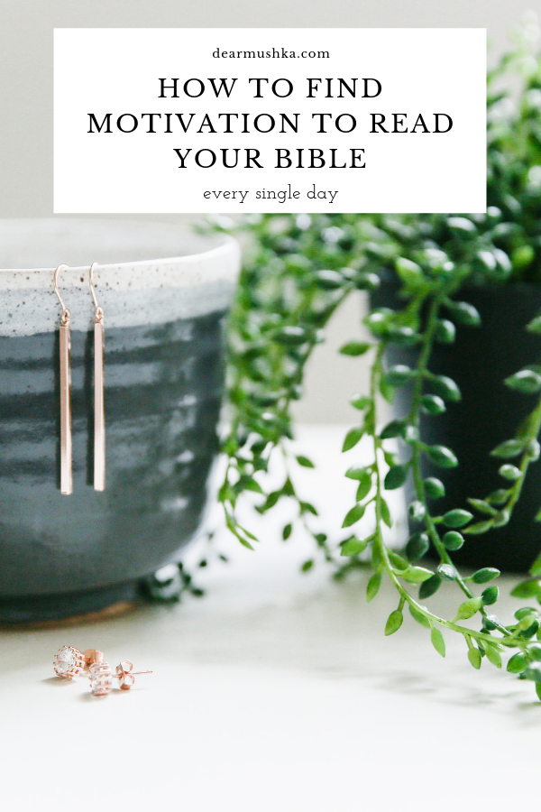 The Motivation You Need To Read Your Bible Every Day