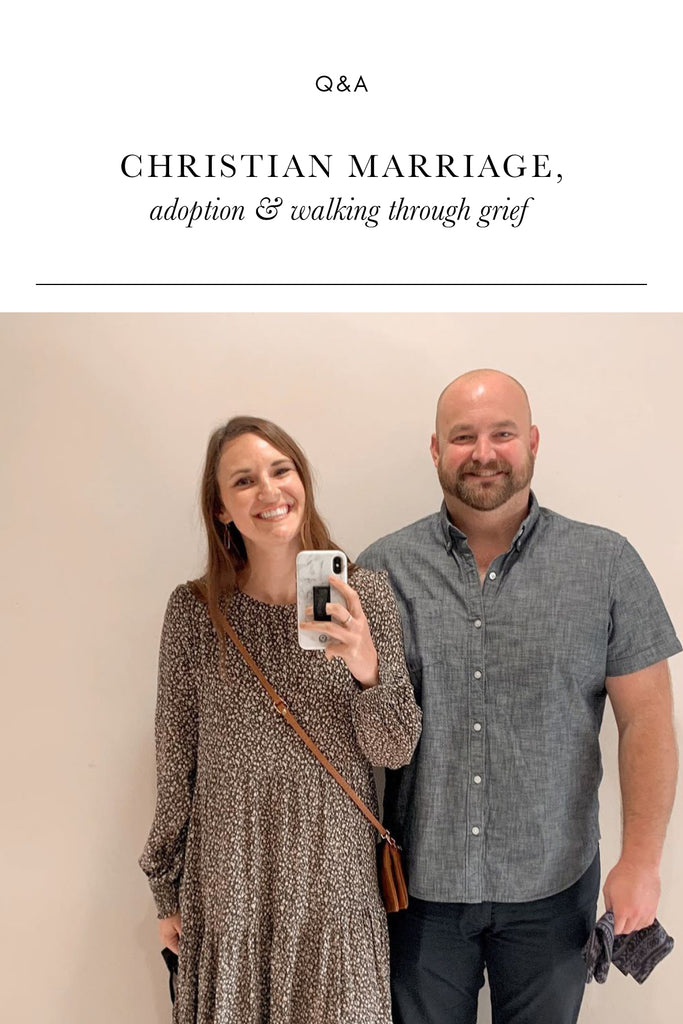 Q&A on Adoption, Christian Marriage & Walking Through Grief