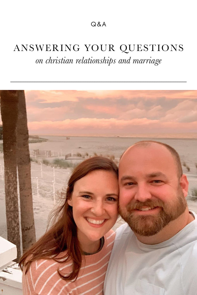 Q&A on Christian Relationships and Marriage