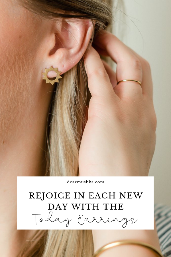 Rejoice in Each New Day with the Today Earrings