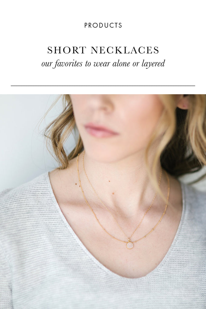 7 of our Favorite Short Necklaces