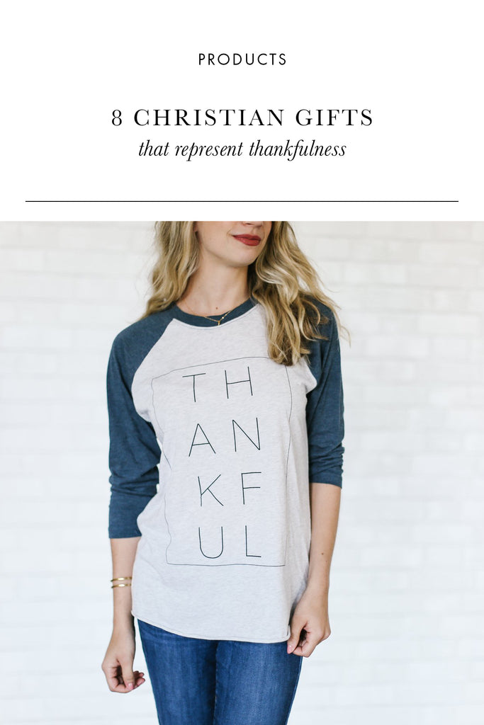 8 Christian Gifts that Represent Thankfulness