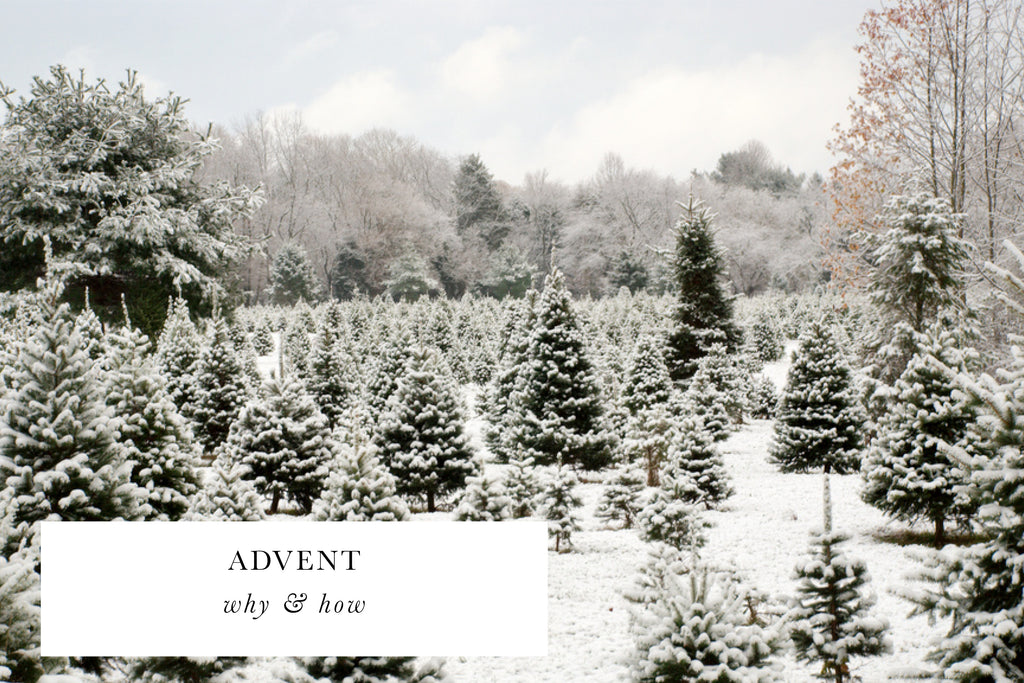 ADVENT: WHY & HOW