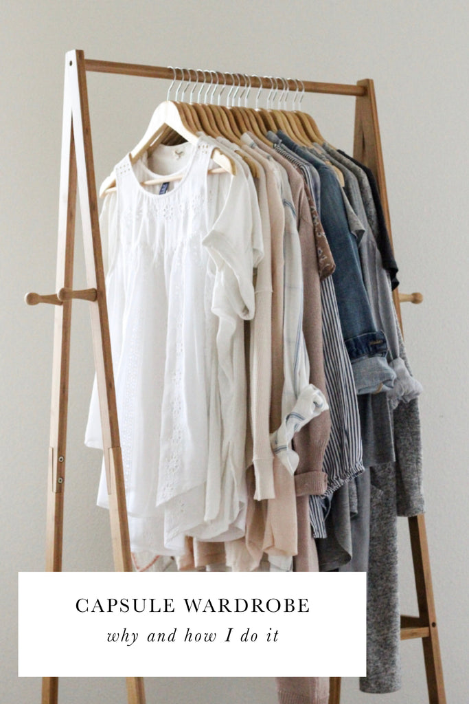 Capsule Wardrobe: How & Why I do It