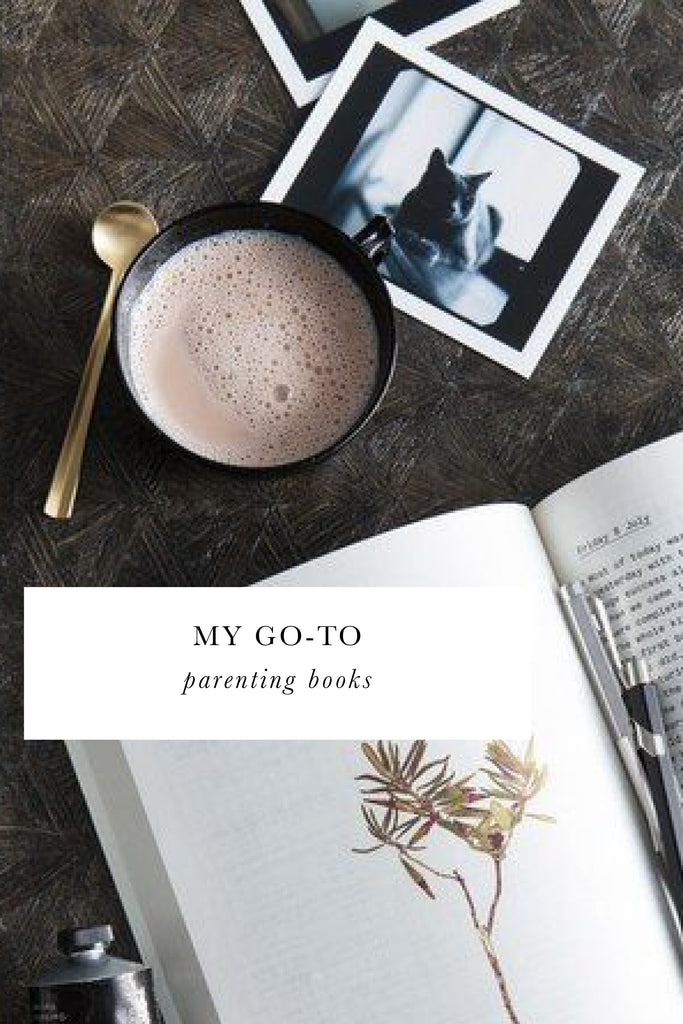 My Go-To Parenting Books