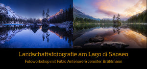 Landschaftsfotografie am Lago di Saoseo 26. und 27. August Sold Out