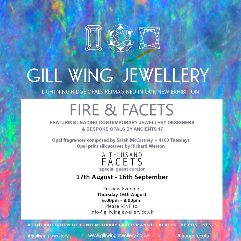 Fire & Facets Exhibition at Gill Wing Jewellery in London!