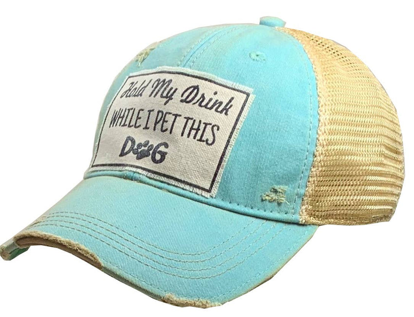 Hold My Drink While I Pet This Dog Trucker Hat Baseball Cap