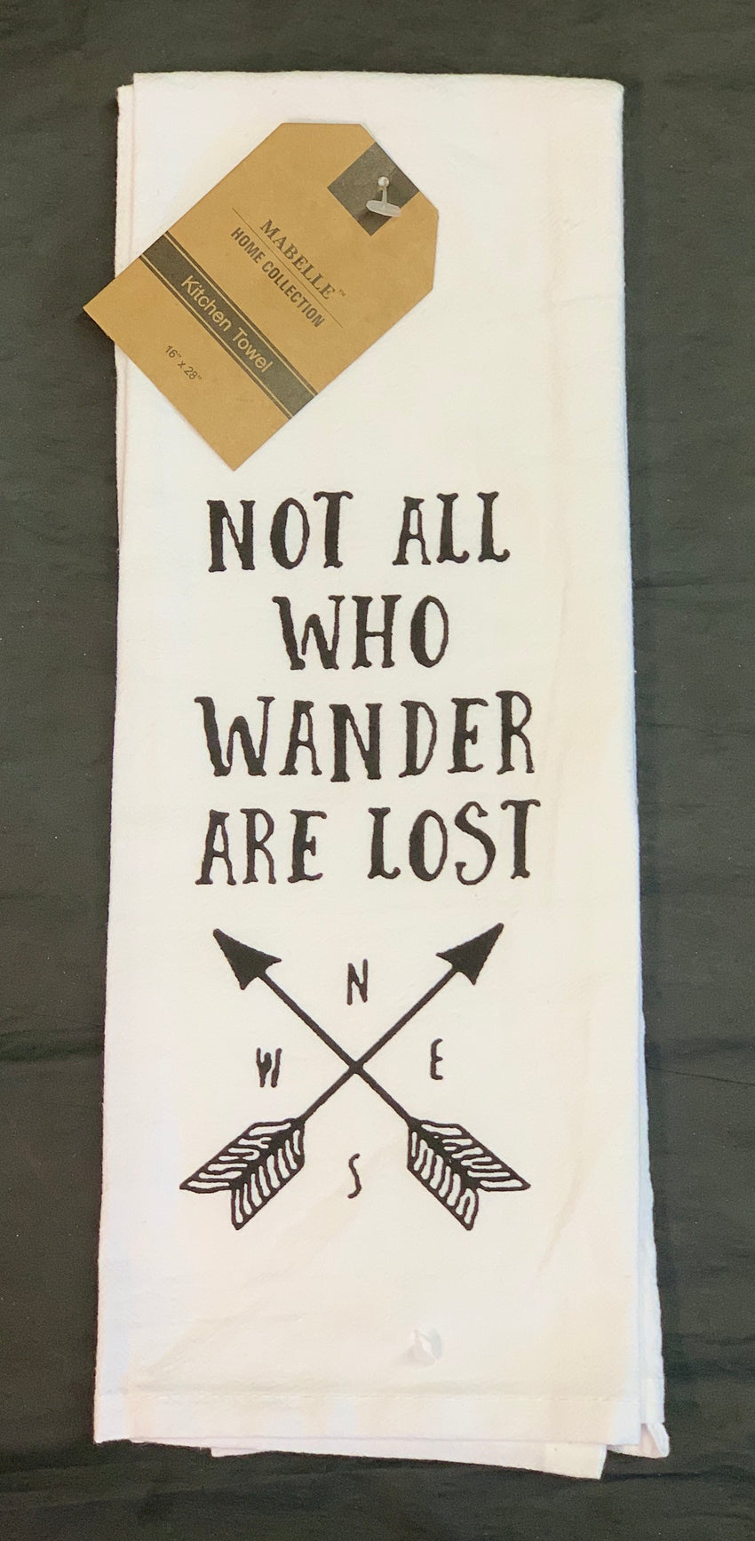 "Mabelle ""Not All Who Wander Are Lost"" Kitchen Towel"