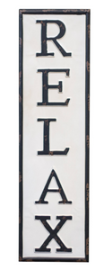 Relax metal farmhouse sign