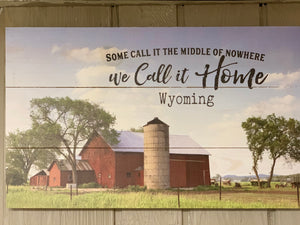 Wyoming Farm Home Sign