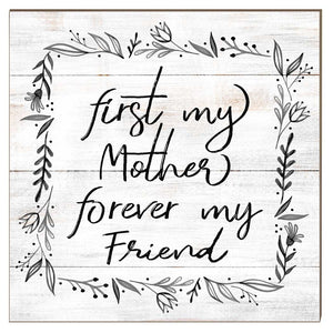 10x10 First My Mother Forever Friend