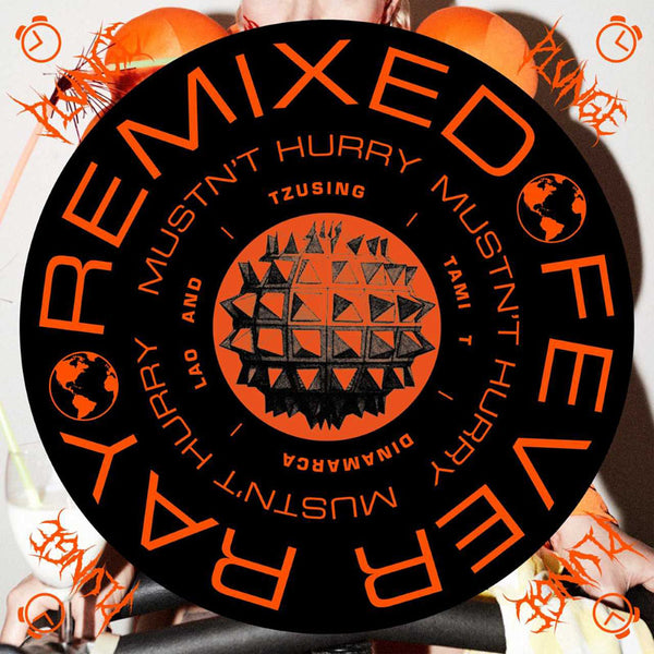 FEVER RAY - MUSTN'T HURRY REMIXES